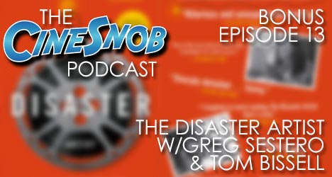 Bonus Episode 13: The Disaster Artist with Greg Sestero and Tom Bissell