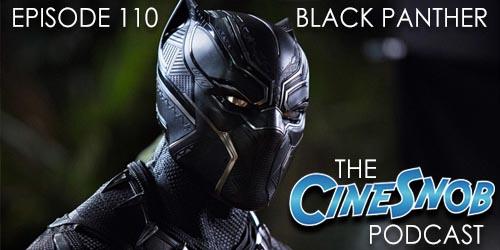 Ep. 110 – Black Panther