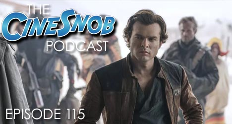 Ep. 115 – Solo: A Star Wars Story