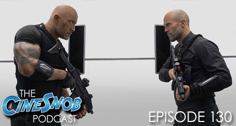 Ep. 130 – Fast and Furious Presents: Hobbs & Shaw