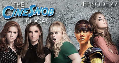 Ep. 47 – Pitch Perfect 2, Mad Max: Fury Road, Far From The Madding Crowd, Woody Allen has no idea what streaming video is, Dazed and Confused screening recap and the guys get sucked into a John Williams musical rabbit hole