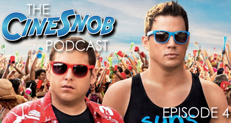 Ep. 4 – 22 Jump Street, overdue sequels, and the best TV-to-film adaptations